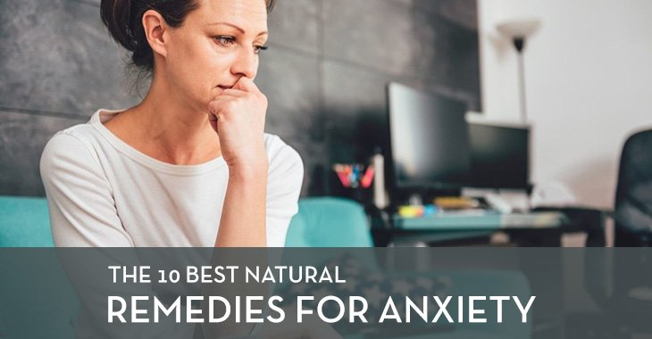 10 Best Natural Remedies for Anxiety