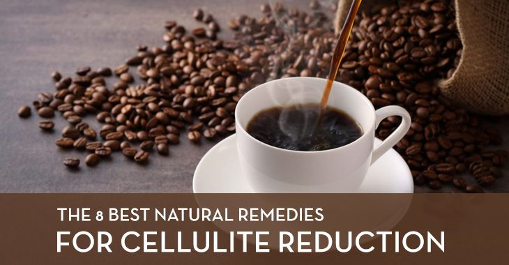 The 8 Best Natural Remedies for Cellulite Reduction